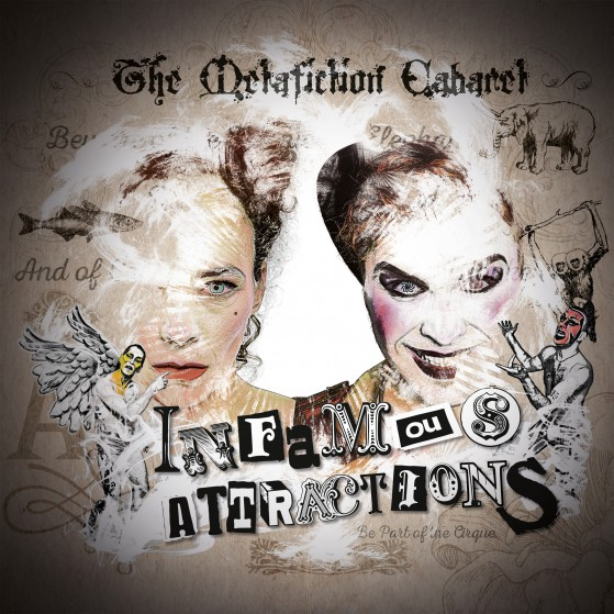 Infamous Attractions - The Metafiction Cabaret